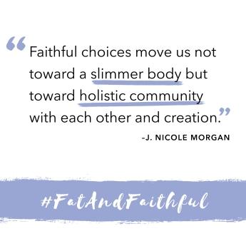 Fat and Faithful 2